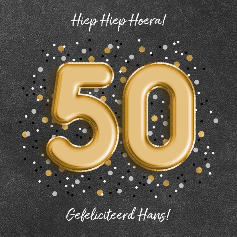 Verjaardagskaarten - Stijlvolle verjaardagskaart '50'  ballonletters en confetti