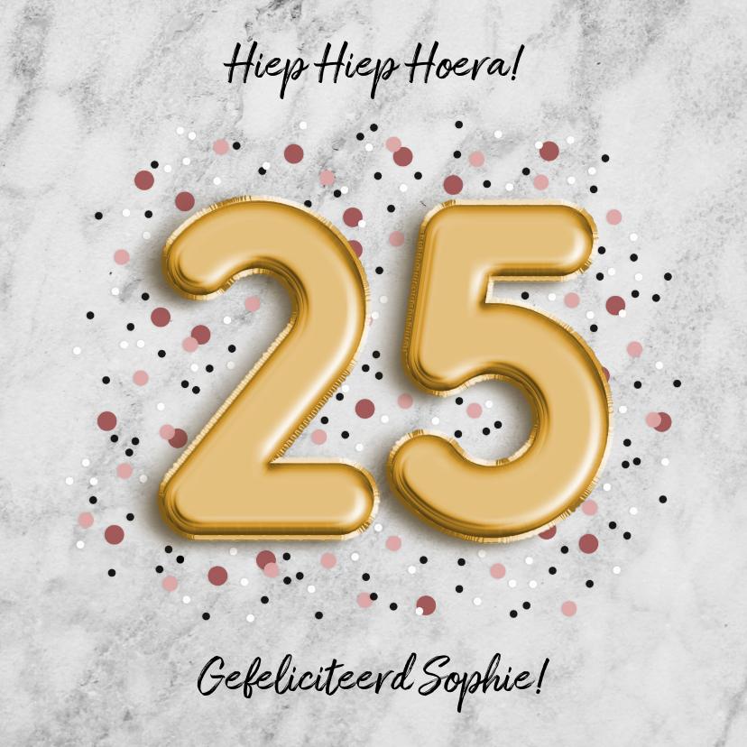 Verjaardagskaarten - Stijlvolle verjaardagskaart met folieballon '25' en confetti