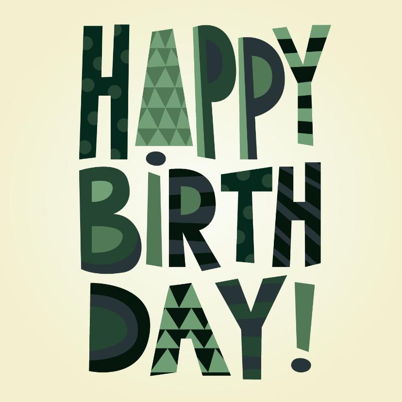 Verjaardagskaarten - Stoere happy birthday verjaardagskaart man