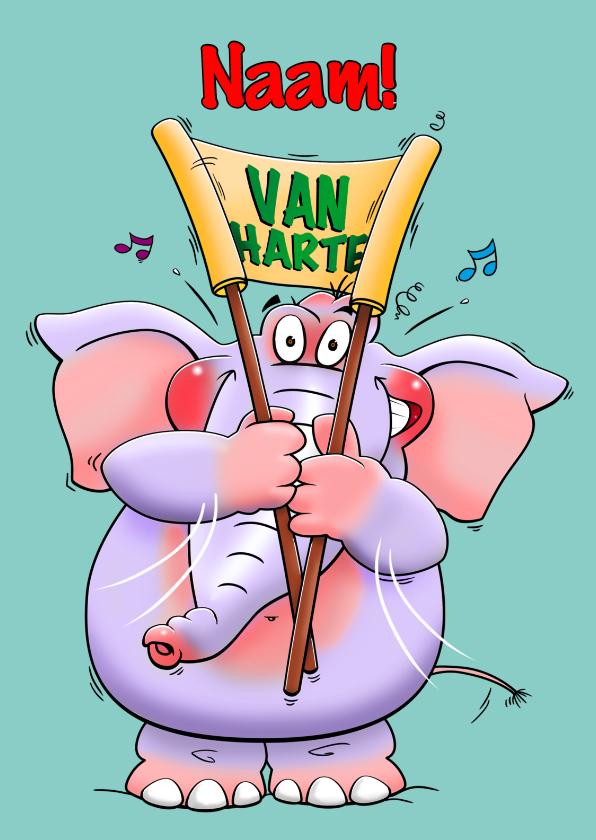 Verjaardagskaarten - Stoere verjaardagskaart olifant met spandoek: VAN HARTE!