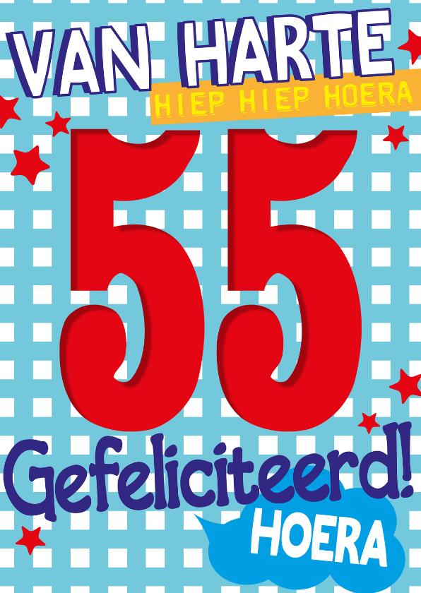 Van Harte 55 Jaar Hoera Verjaardagskaarten Kaartje2go