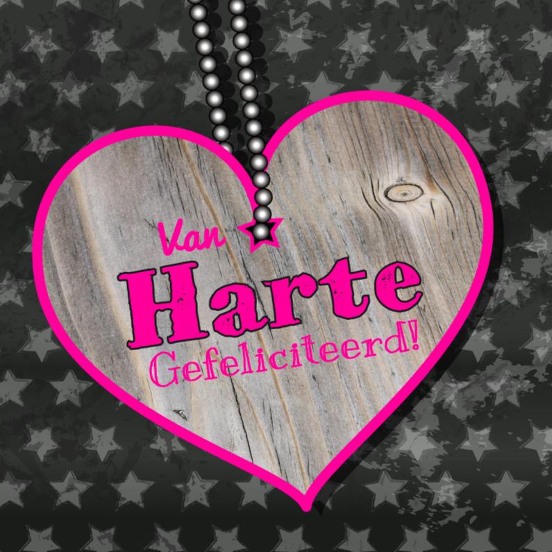 Verjaardagskaarten - Van HARTE houten hart ster 4k