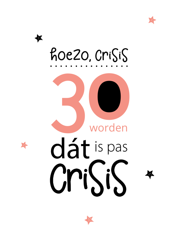Verjaardagskaarten - Verjaardag 30 worden, dát is pas crisis