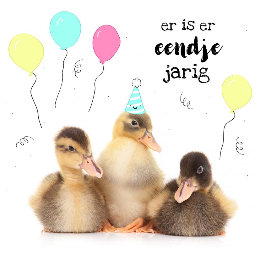 Verjaardagskaarten - Verjaardag - Er is er eendje jarig - Kuikentjes