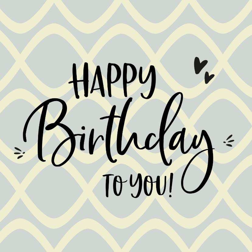 Verjaardagskaarten - Verjaardag - happy birthday to you retro