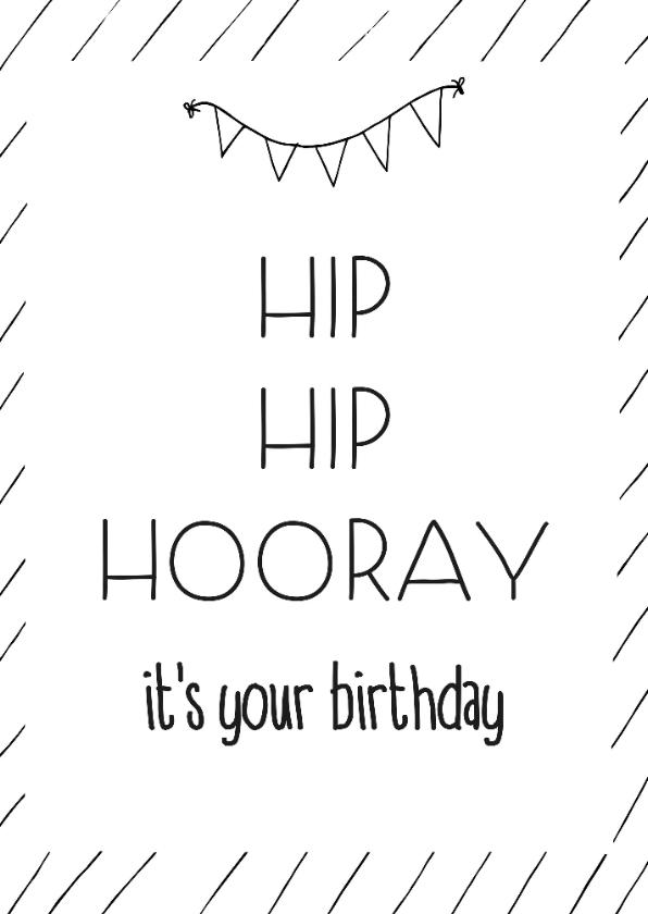 Verjaardagskaarten - Verjaardag - Hip hip hooray - zwart witte streepjes