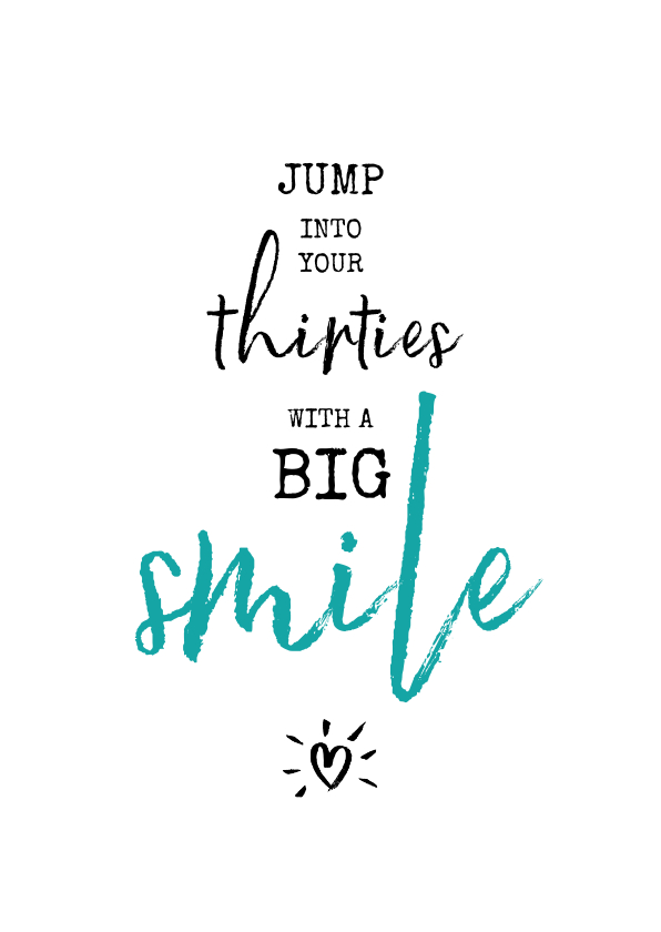 Verjaardagskaarten - Verjaardag Jump into your thirties with a big smile
