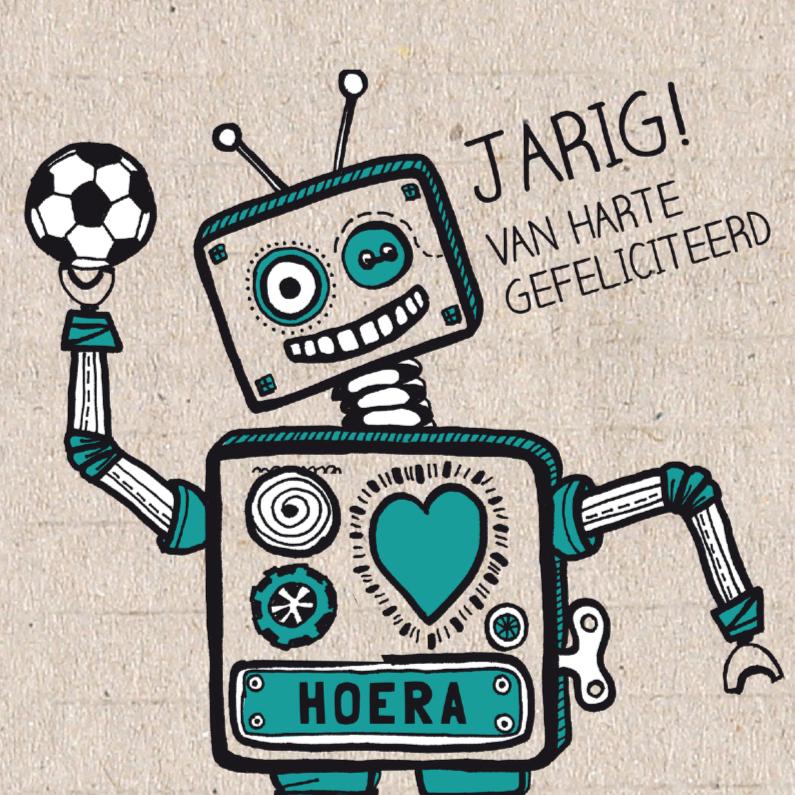 Verjaardag Robot Met Voetbal Kaartje2go
