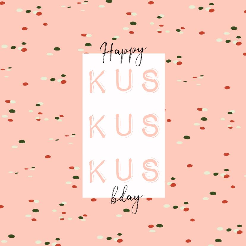 Verjaardagskaarten - Verjaardagskaart 3x een kus, confetti en happy bday op roze
