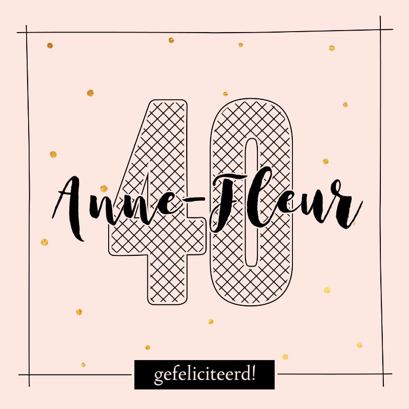 Verjaardagskaarten - Verjaardagskaart 40 jaar - black and white