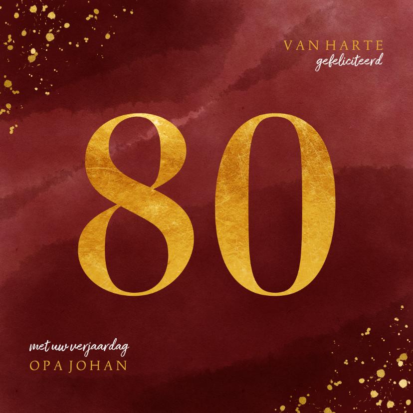 Verjaardagskaarten - Verjaardagskaart 80 jaar gouden spetters op waterverf