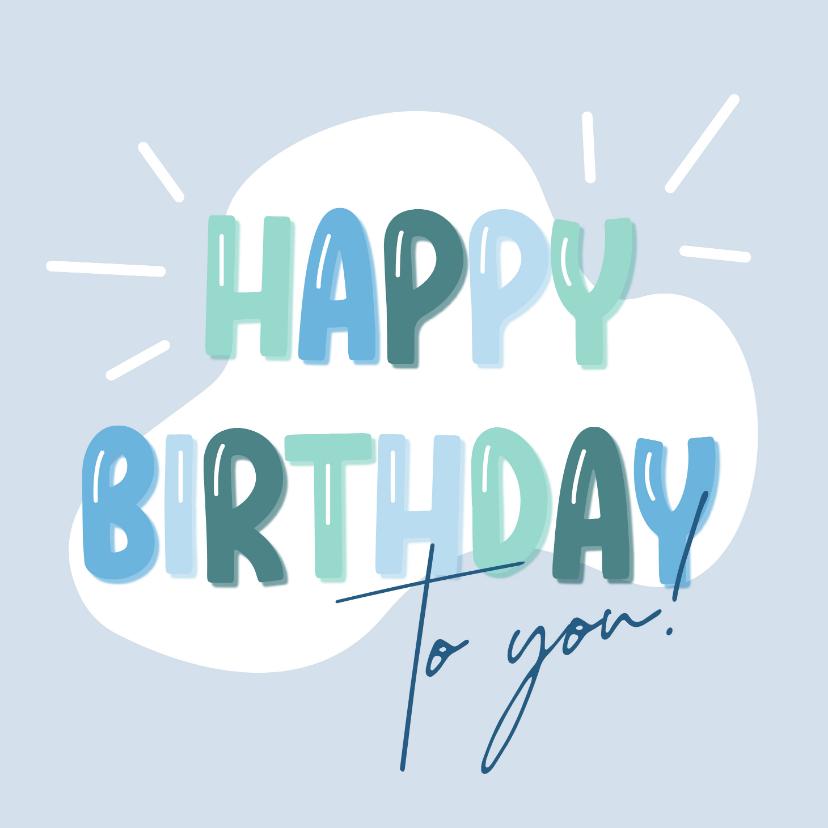 Verjaardagskaarten - Verjaardagskaart ballonletters happy birthday blauw