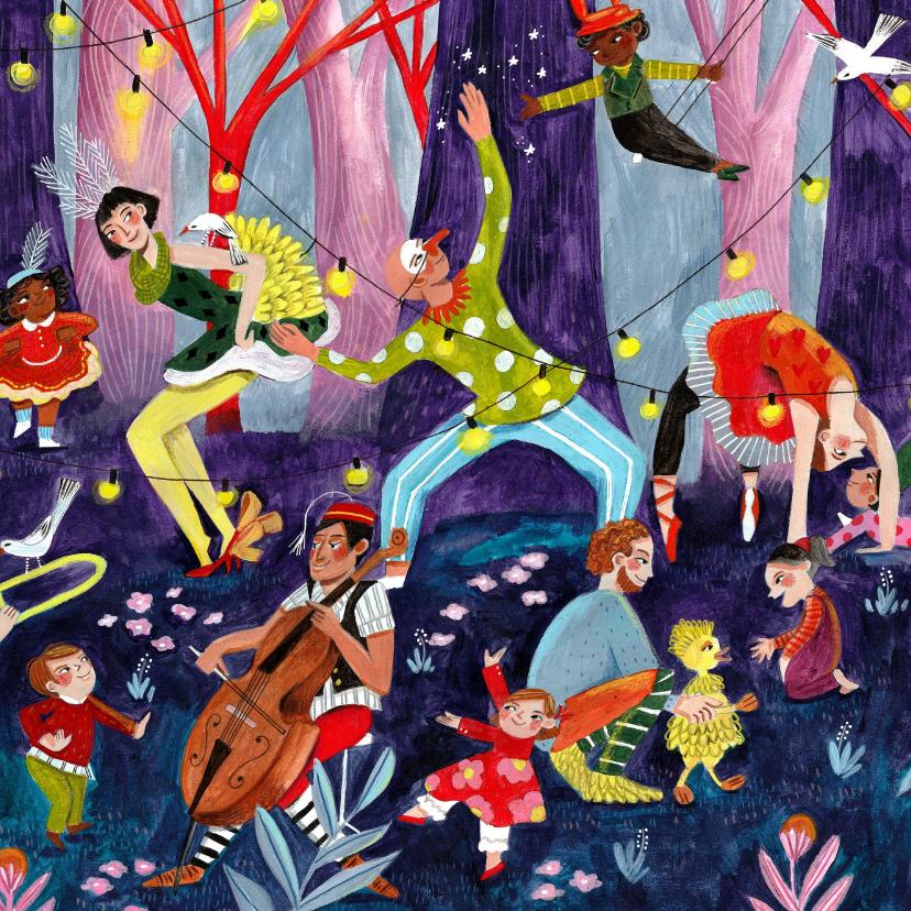 Verjaardagskaarten - Verjaardagskaart circus & muziek in het bos