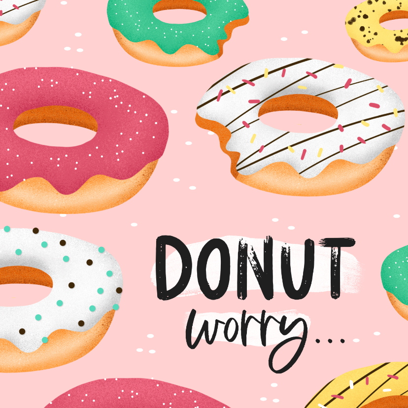 Verjaardagskaarten - Verjaardagskaart donuts worry confetti vrouw meisje
