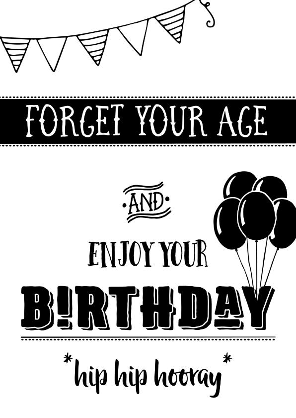 Verjaardagskaarten - Verjaardagskaart Forget your age
