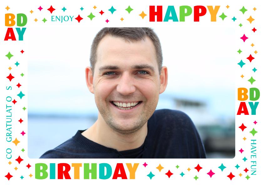 Verjaardagskaarten - Verjaardagskaart Fotokader Happy Bday