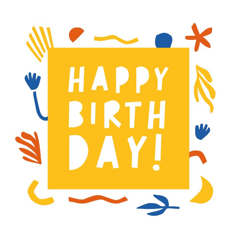 Verjaardagskaarten - Verjaardagskaart Happy Birthday abstract