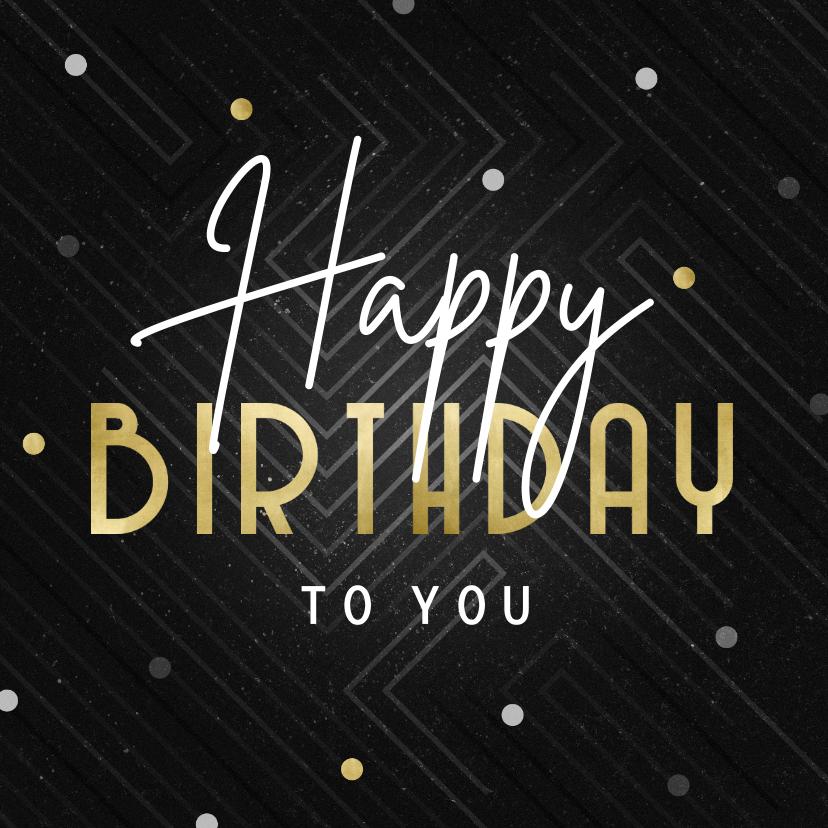 Verjaardagskaarten - Verjaardagskaart Happy Birthday grafisch met confetti
