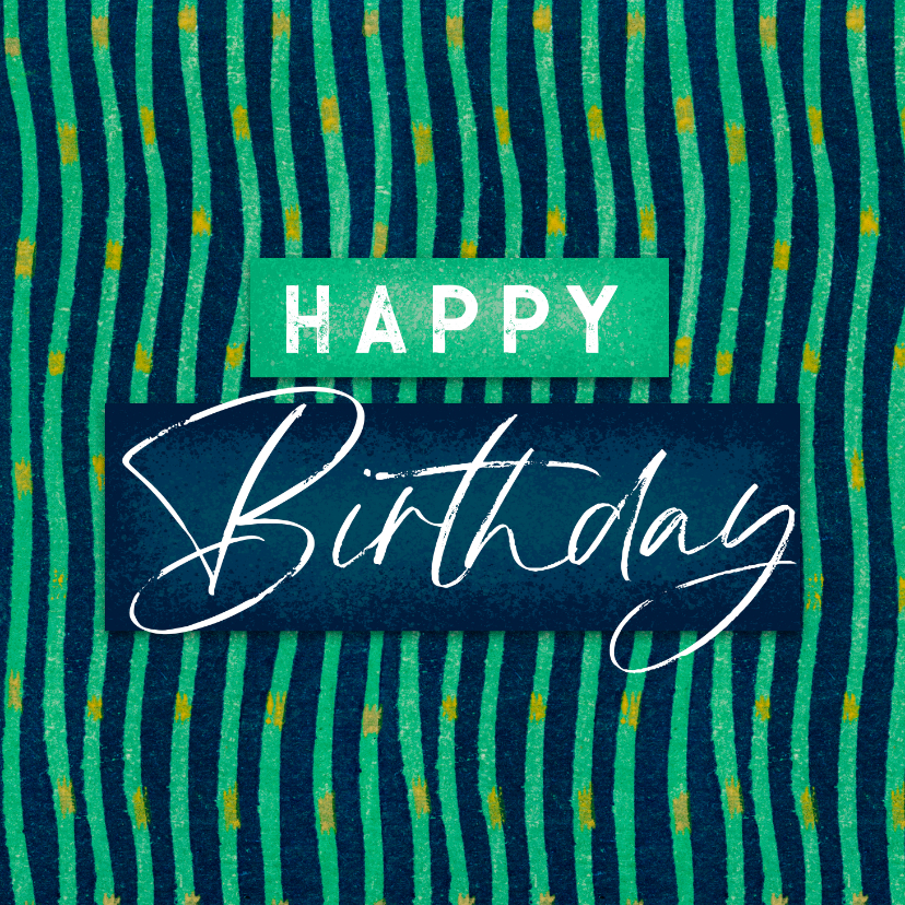 Verjaardagskaarten - Verjaardagskaart happy birthday kunst patroon man