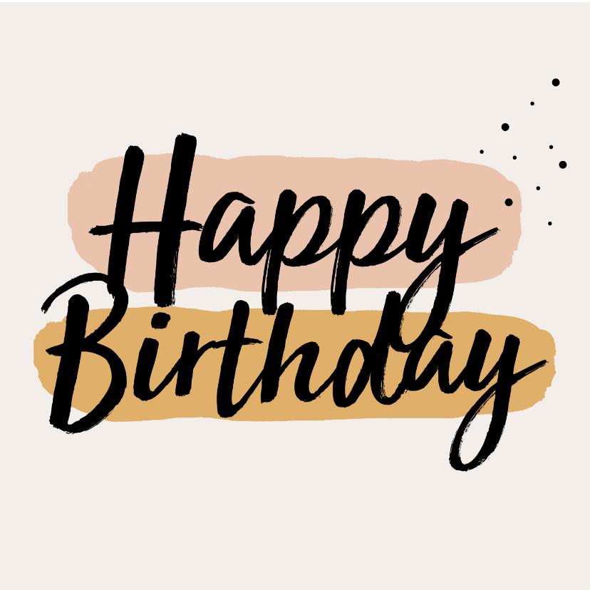 Verjaardagskaarten - Verjaardagskaart | Happy Birthday neutrale kleuren