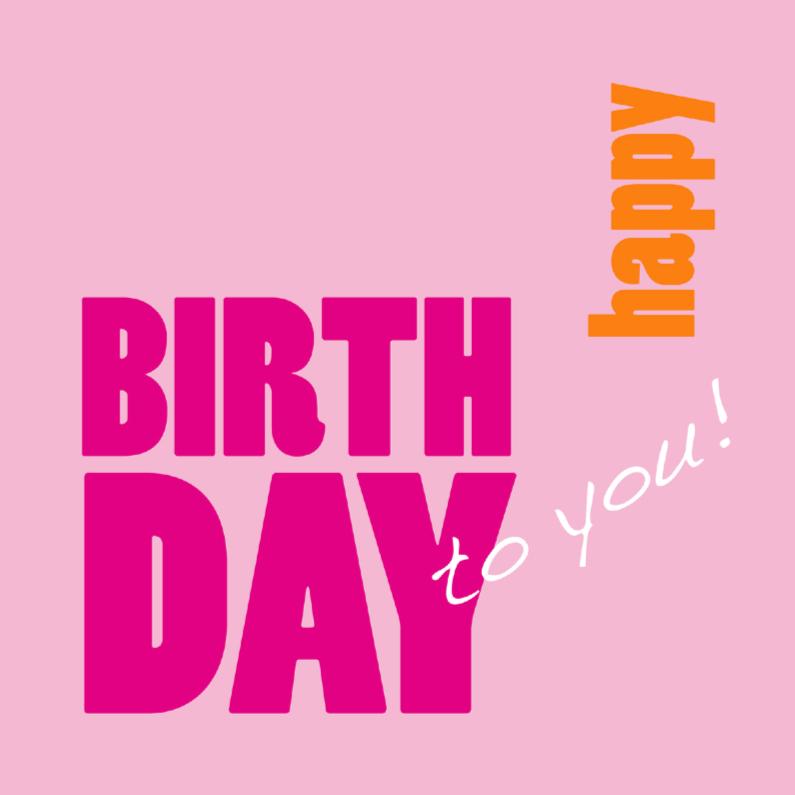 Verjaardagskaarten - Verjaardagskaart Happy Birthday pink