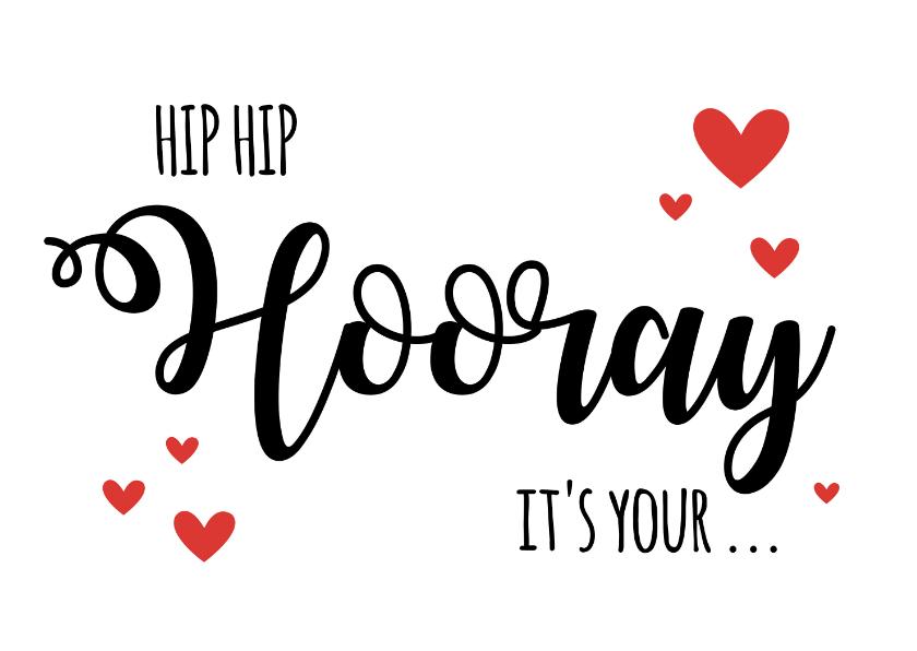 Verjaardagskaarten - Verjaardagskaart Hip Hip Hooray