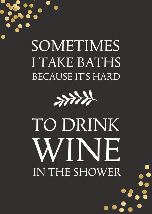 Verjaardagskaarten - Verjaardagskaart humor wijn in bad