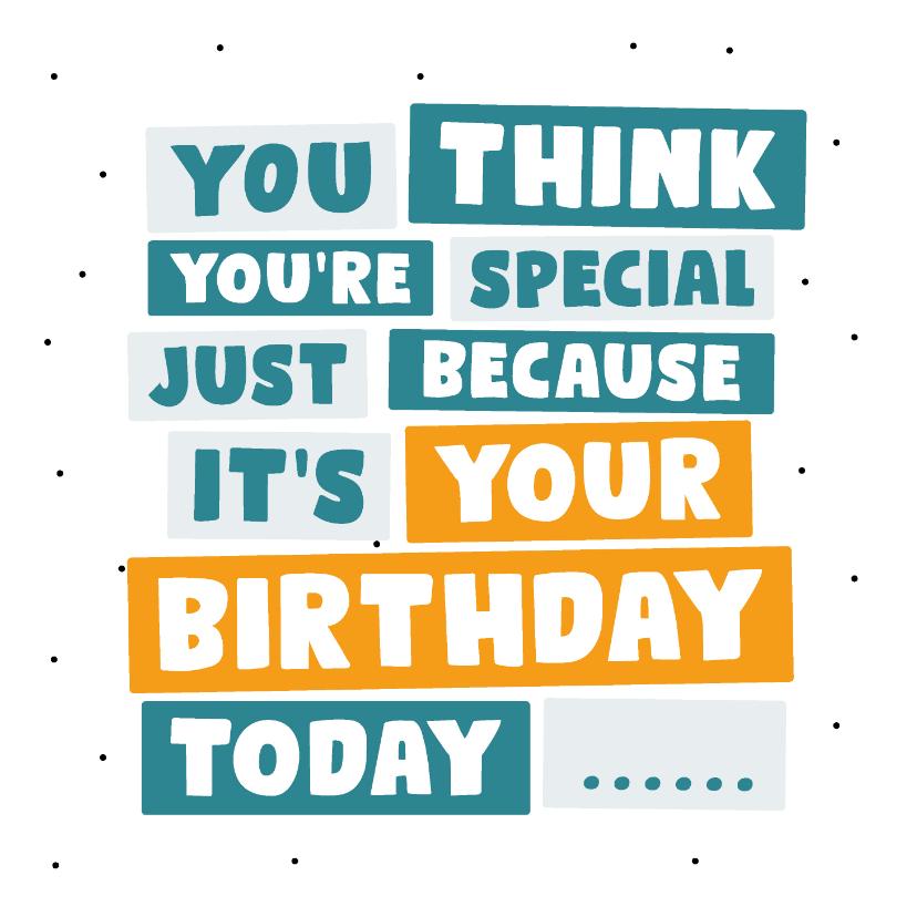 Verjaardagskaarten - Verjaardagskaart it's your birthday
