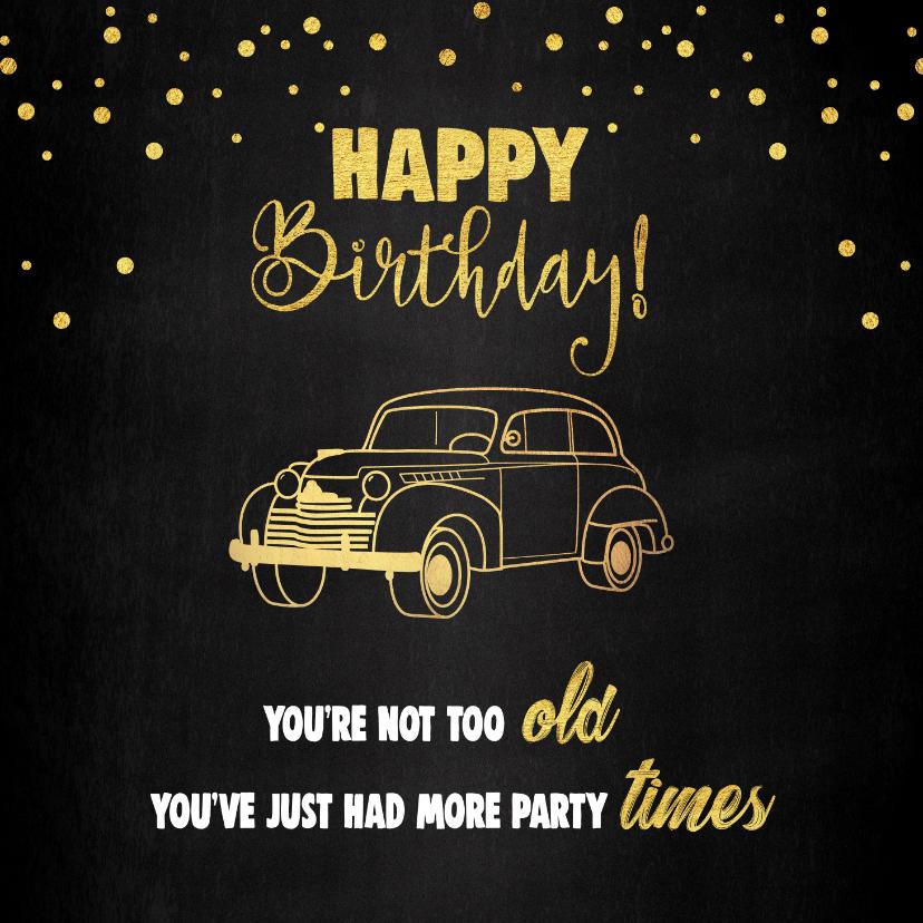 Verjaardagskaarten - Verjaardagskaart man feestelijk stoer oldtimer