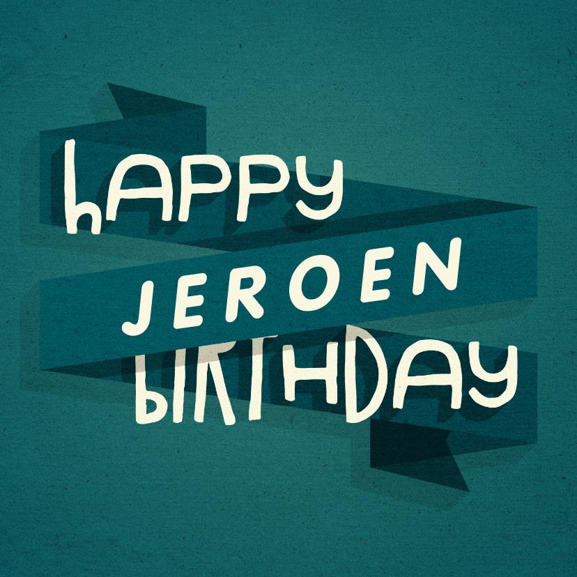 Verjaardagskaarten - Verjaardagskaart man happy birthday banner met naam