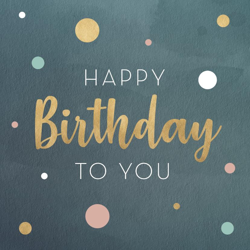 Verjaardagskaarten - Verjaardagskaart met gouden tekst