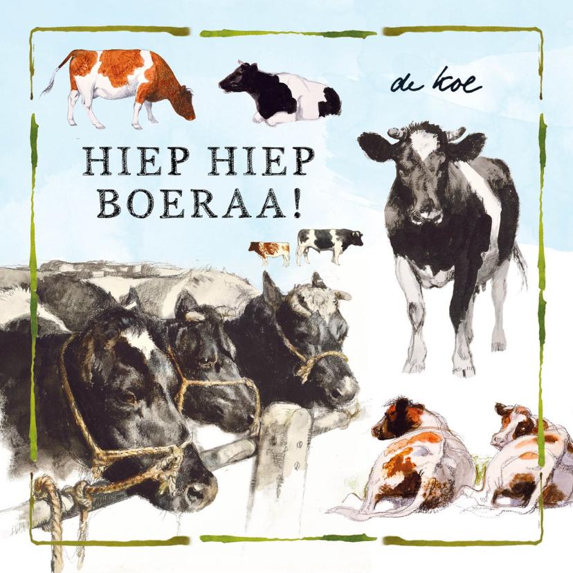 Verjaardagskaarten - Verjaardagskaart met koeien hiep hiep boeraa!