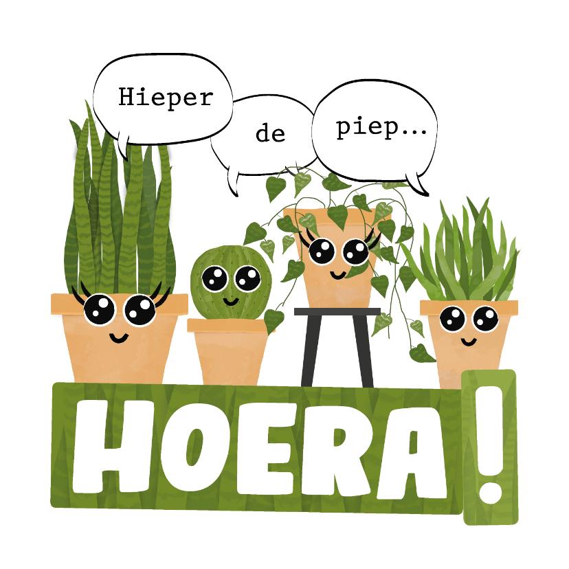Verjaardagskaarten - Verjaardagskaart met planten hieper-de-piep hoera!