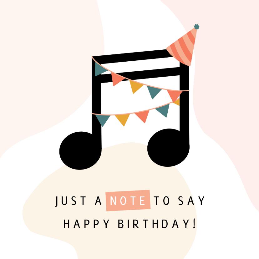 Verjaardagskaarten - Verjaardagskaart muzieknoot verjaardagswens
