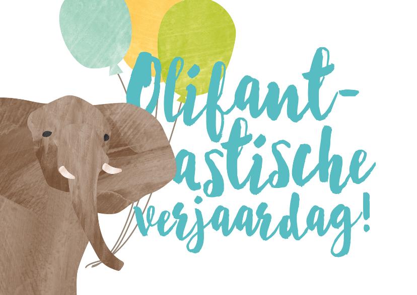 Verjaardagskaarten - Verjaardagskaart olifantastisch