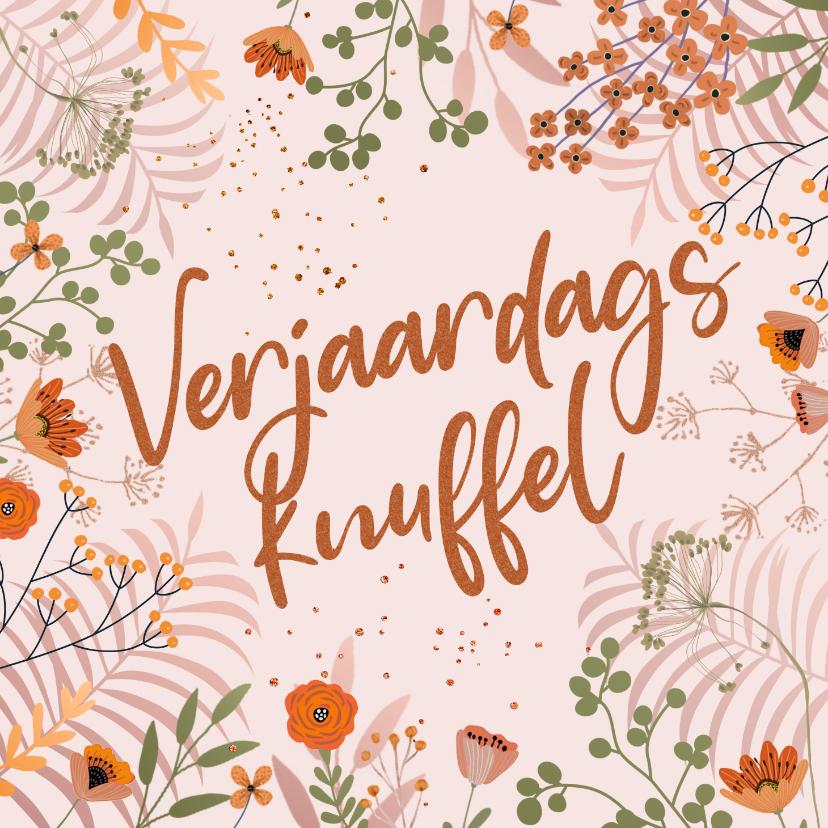 Verjaardagskaarten - Verjaardagskaart oranje bloemen en kopertinten