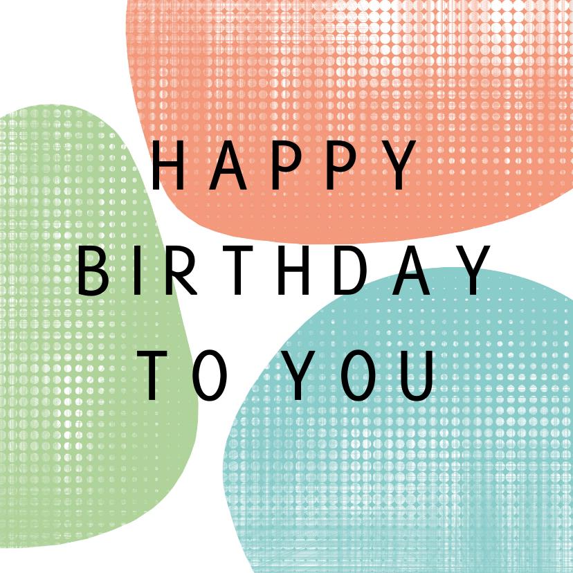 Verjaardagskaarten - Verjaardagskaart - pastel kleurige vormen