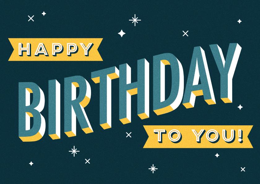 Verjaardagskaarten - Verjaardagskaart retro typografie 'happy birthday to you!'