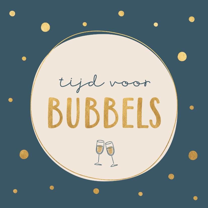 Verjaardagskaarten - Verjaardagskaart tijd voor bubbels