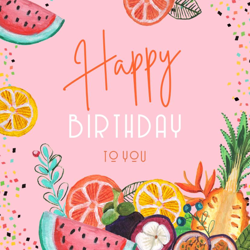 Verjaardagskaarten - Verjaardagskaart tropisch fruit en confetti