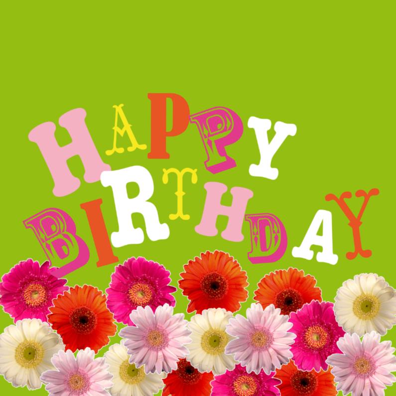 Verjaardagskaarten - Verjaardagskaart vrolijke bloemen