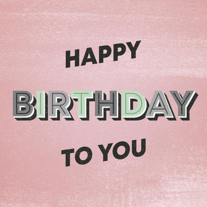 Verjaardagskaarten - Verjaardagskaart vrouw happy birthday to you retro