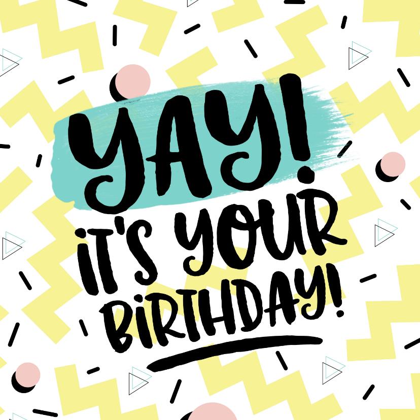 Verjaardagskaarten - Verjaardagskaart Yay it's your birthday! eighties graffiti