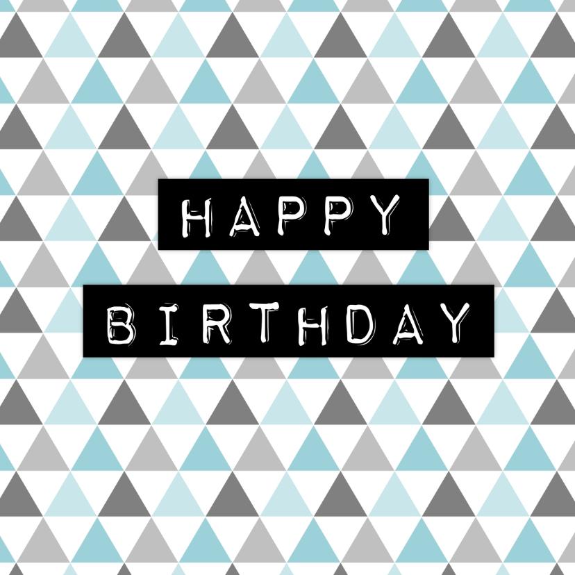 Verjaardagskaarten - Verjaardagskaartje Driehoek - WW