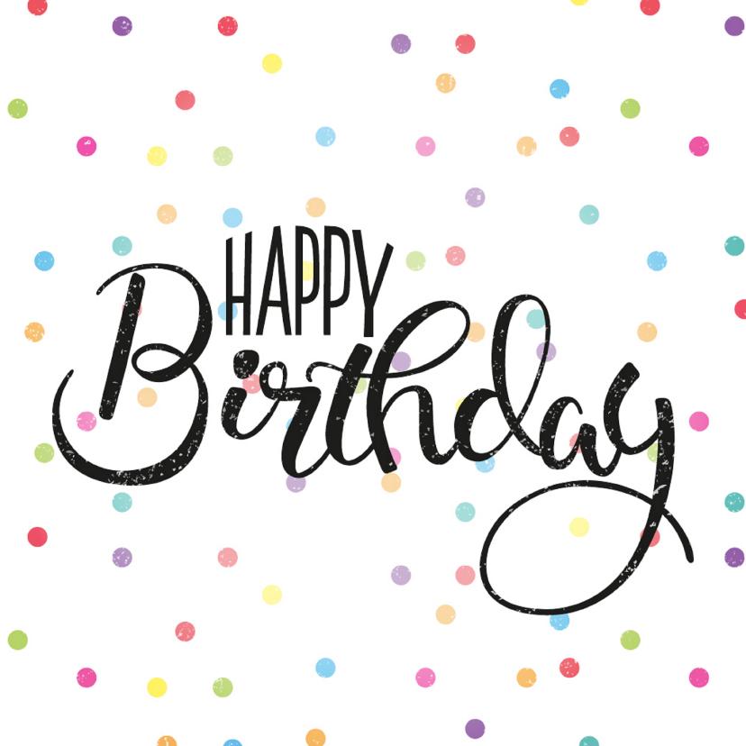Verjaardagskaarten - Vrolijke Verjaardagskaart- Happy Birthday