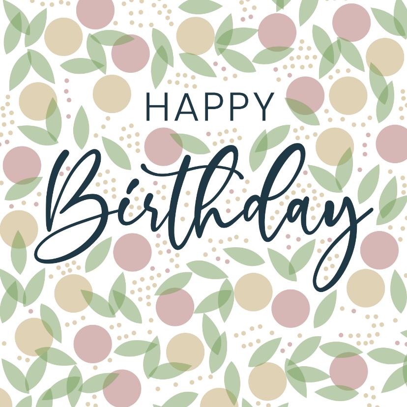 Verjaardagskaarten - Vrolijke verjaardagskaart met stippen en bladeren