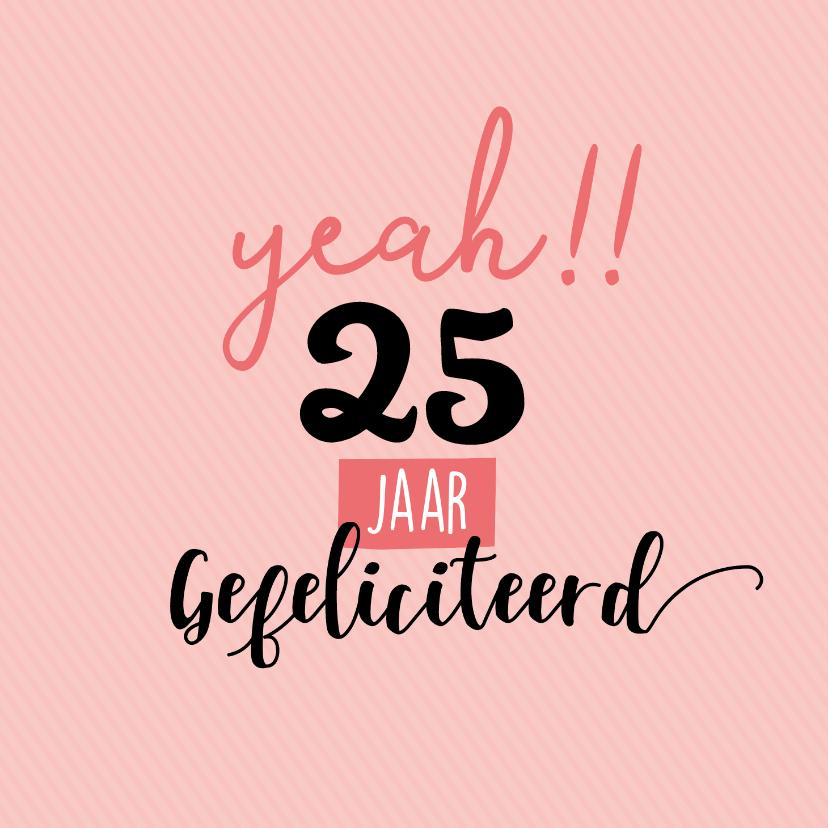 Verjaardagskaarten - Yeah!! jarig, gefeliciteerd-felicitatiekaart