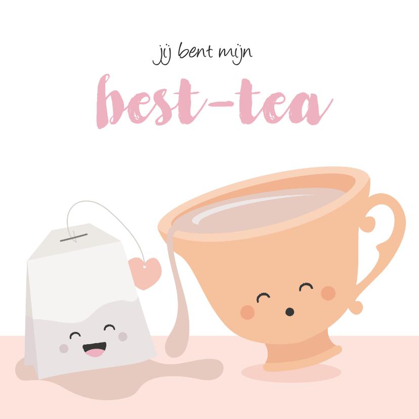 Vriendschap kaarten - Kaart voor beste vriendin met een kopje thee