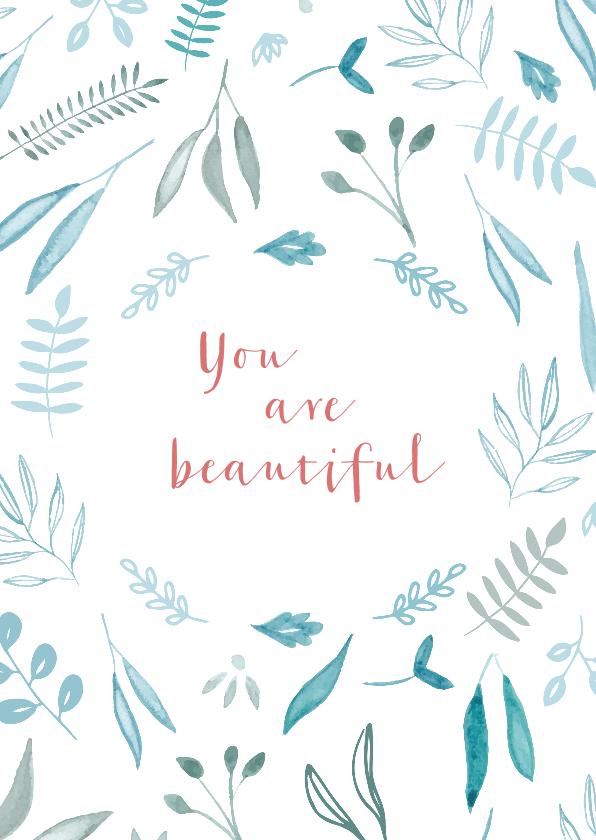 Vriendschap kaarten - vriendschapskaart You are beautiful