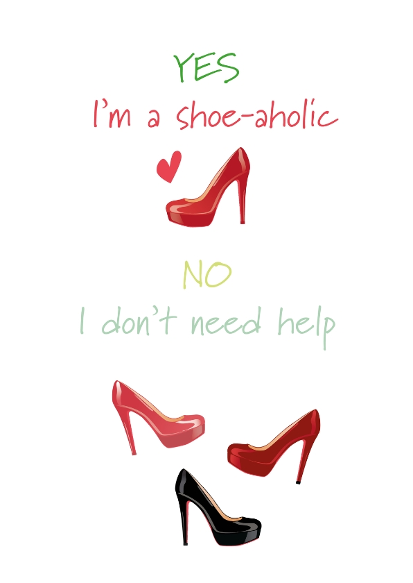Vriendschap kaarten - Yes I am a shoe-aholic